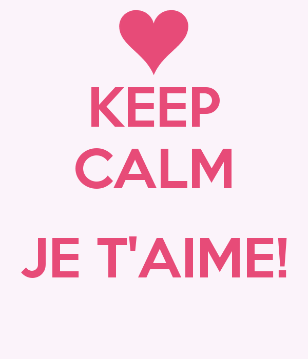 keep calm and je t'aime